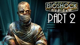 Bioshock Part 2 | Remastered Version | 60fps Game Let