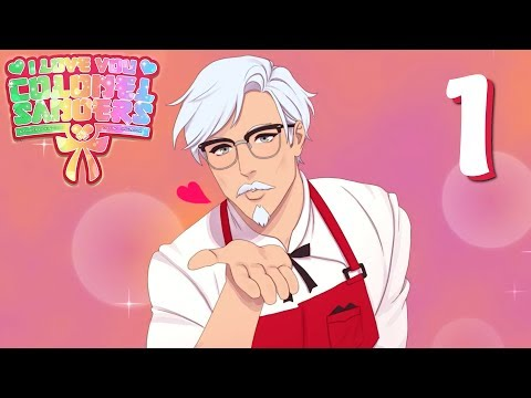 I Love You, Colonel Sanders! - THE KFC DATING SIM! Manly Let's Play [ 1 ]