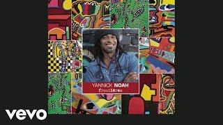 Yannick Noah - Dans Le Rio Grande (audio)