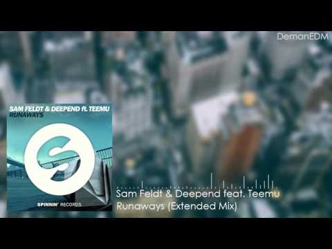 Sam Feldt & Deepend Feat. Teemu – Runaways (Extended Mix)