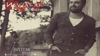 Nevzat Ak feat. İntizar - Al Beni Yarim  2015 © ARDA Müzik