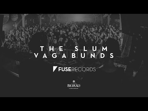 Fuse Confidence: The Slum Vagabunds 03.03.18