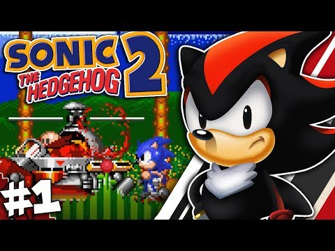 Shadow Plays Sonic The Hedgehog 2 Part 1 - GOTTA GO FAST!!