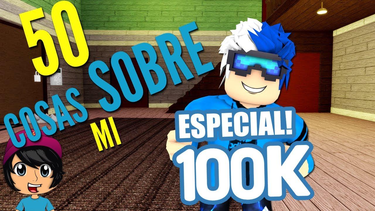 50 COSAS SOBRE MI! | Soy Blue |  ESPECIAL 100K SUBS!