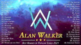 New Songs Alan Walker 2021 – Top 40 Alan Walker Songs 2021