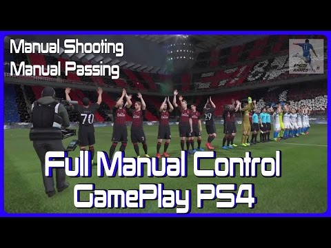 PES 2017 AC Milan Vs Inter | Full Manual Controls GamePlay PS4 | بيس 2017 بلاي استيشن