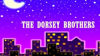 The Dorsey Brothers - Lost In a Fog