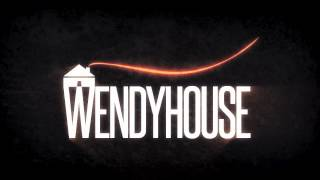 Wendyhouse - Touch