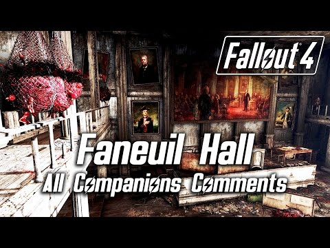 Fallout 4 - Faneuil Hall - All Companions Comments
