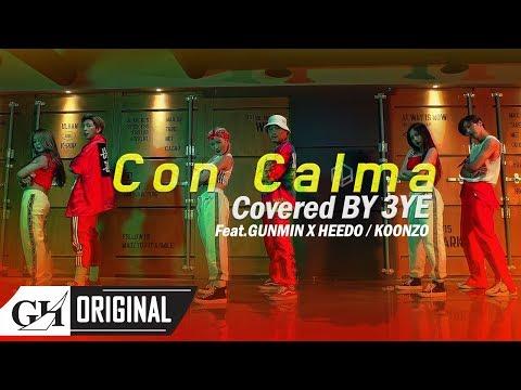 3YE - 'Con Calma' Cover (With Gunmin & Heedo of B.I.G, & Koonzo)
