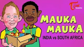 Mauka Mauka | India Vs South Africa | ICC Cricket World Cup 2015
