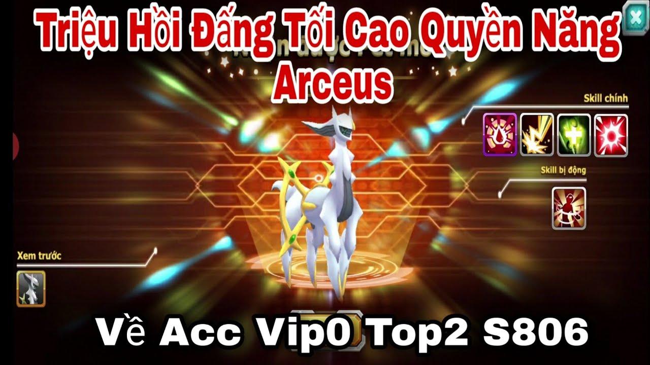 Triệu Hồi Đấng Tối Cao Arceus Về Acc Vip0 Top2 S806   ttđp