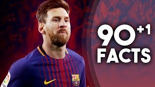 90+1 Facts About Lionel Messi!