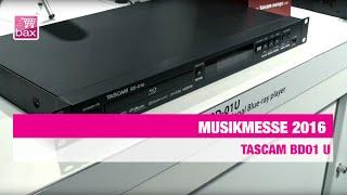 Tascam BD01 U Blu-ray Player - Musikmesse 2016