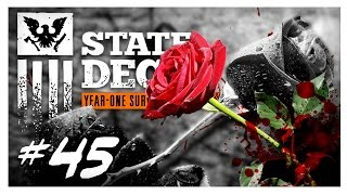 BETTER LOVE STORY THAN TWILIGHT | State of Decay Gameplay Part 45 - Year One Survival Walkthrough