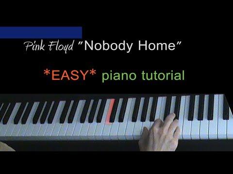Pink Floyd - Nobody Home - *EASY* piano tutorial