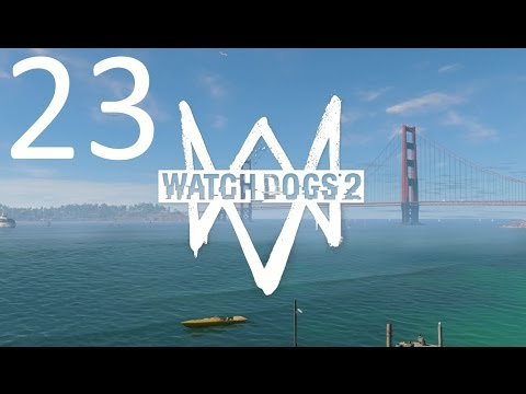 Watch Dogs 2 #23 !Main operation! Looking glass