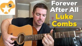 Forever After All   Luke Combs   Beginner Guitar Lesson