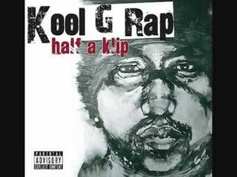 Kool G Rap - The Life