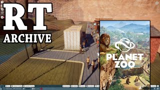 RTGame Archive:  Planet Zoo [PART 2]