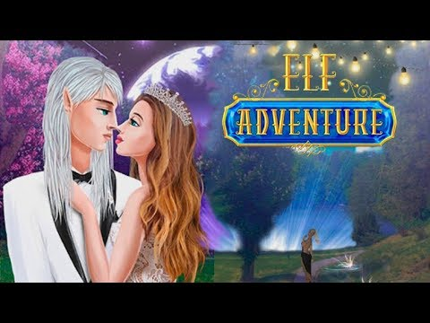 Elf Adventure #12 Конец истории? Игры История Любви - Фэнтези Игры про Эльфов #Mary games
