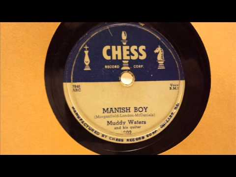 MUDDY WATERS - MANISH BOY - CHESS 1602, 78 RPM!
