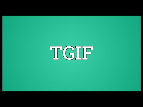 tgif-meaning