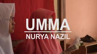 Video UMMA - NURYA NAZIL download MP3, 3GP, MP4, WEBM, AVI, FLV Mei 2018