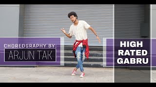 High rated gabru | dance choreography by | arjun tak |