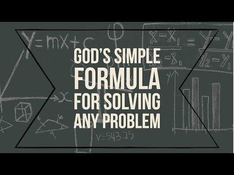 Gods Simple Formula for Solving any Problem