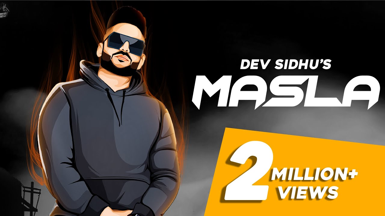 MASLA (Full Video) Dev Sidhu | Rangrez Sidhu | Sidhu Moose Wala | Exclusive Punjabi Song on NewSongsTV & Youtube