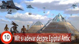 Top 10 Mit și Adevăr despre Egiptul Antic