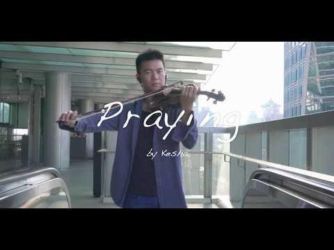 Praying - Kesha (Violin Cover)