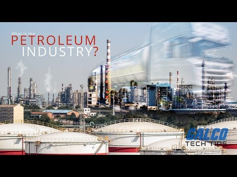 What Is The Petroleum Industry? - A Galco TV Tech Tip