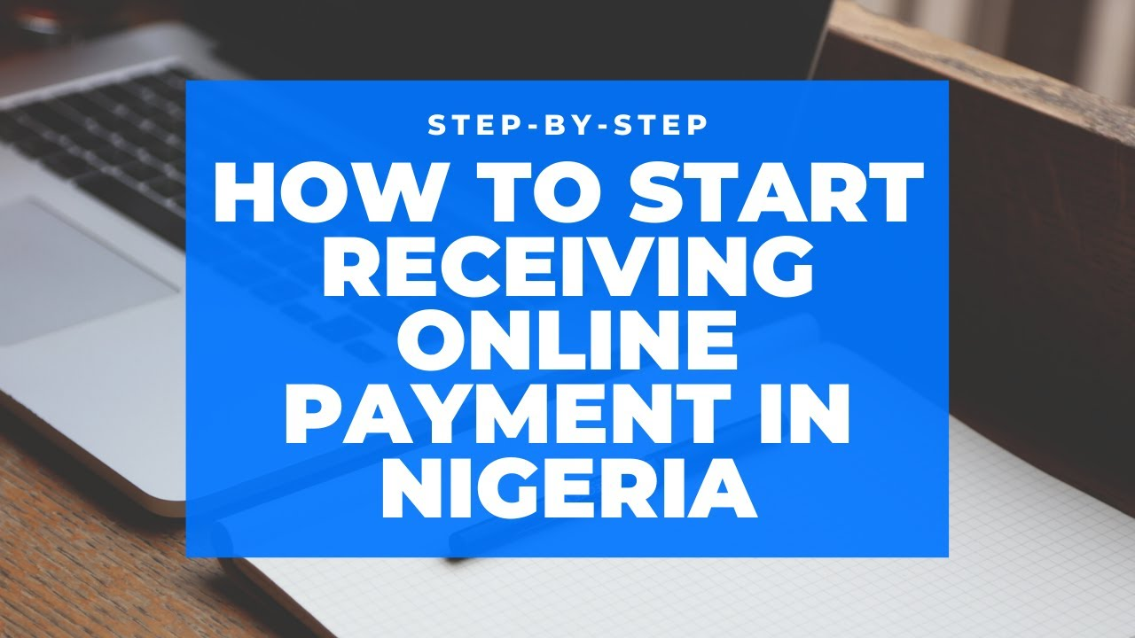 How to register and receive payment online in Nigeria with Paystack