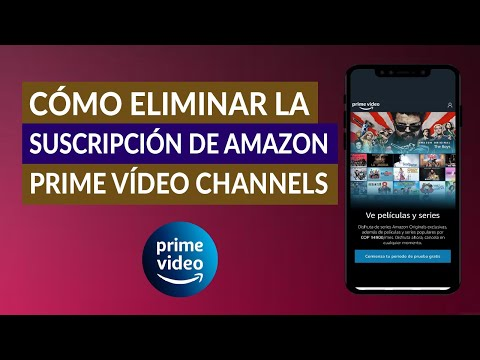 Cómo Cancelar o Eliminar la Suscripción de Amazon Prime Video Channels para Siempre
