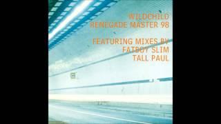 Wildchild - Renegade Master 98