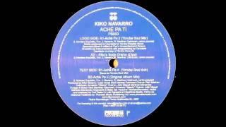 Kiko Navarro -  Ache Pa Ti (Yoruba Soul Mix)