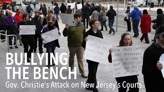 Bullying the Bench:  Gov. Christie