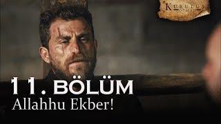 Allahhu ekber - Kuruluş Osman 11. Bölüm