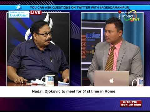 End of political drama in Karnataka On Agenda Manipur 20 May 2018
