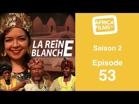 La Reine Blanche - saison 2 - épisode 53