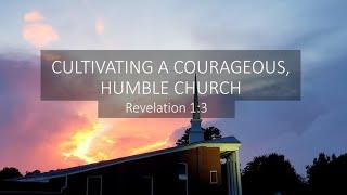 Courageous, Humble Church
