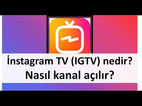igtv nedir instegram tv nasıl kullanılır