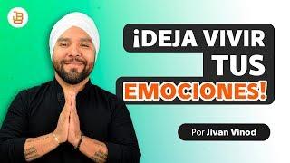 Deja de Reprimir tus Emociones Jivan Vinod