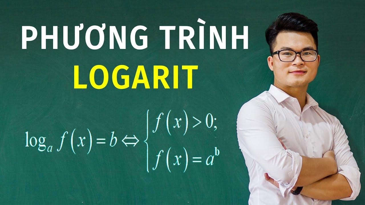 Phương Trình Logarit (Toán 12) ver 2020 – Phần 1 | Thầy Nguyễn Phan Tiến