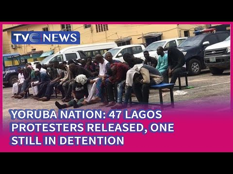 Yoruba Nation: 47 Lagos Protesters Released, One Still In Detention