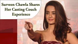 Surveen Chawla Shares Her Casting Couch Experience & More | Gossips | Follo.in
