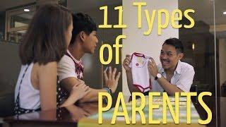 11 Types of Parents (Ft. Audrey Faith Lim)