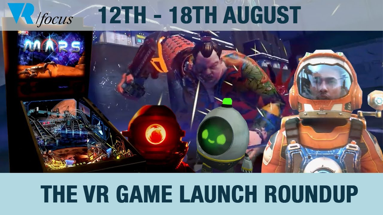 The VR Game Launch Roundup: Five Great Titles Arriving Next Week